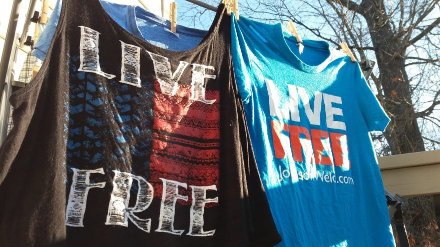 Live Free – Best If It's Not Just A T-Shirt